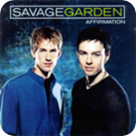 Image: Savage Garden - Affirmation