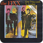 Image: The Fixx - One Thing Leads To Another